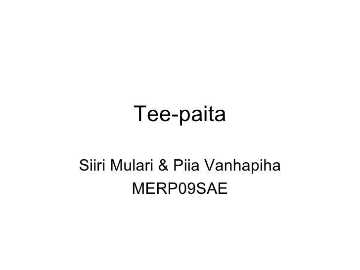 Tee-paita Siiri Mulari & Piia Vanhapiha MERP09SAE