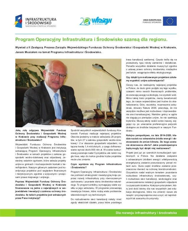 Program Operacyjny Infrastruktura i Środowisko szansą dla regionu. Wywiad z II Zastępcą Prezesa Zarządu Wojewódzkiego Fund...