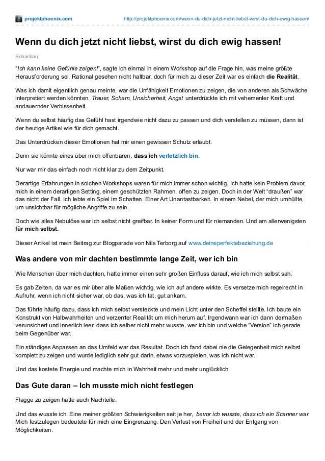 projektphoenix.com http://projektphoenix.com/wenn-du-dich-jetzt-nicht-liebst-wirst-du-dich-ewig-hassen/ Sebastian Wenn du ...