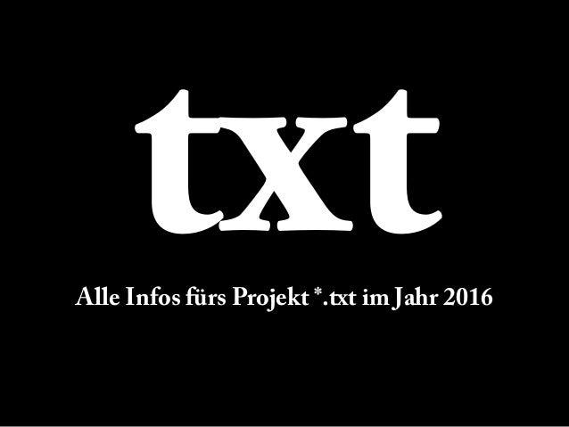 txtAlle Infos fürs Projekt *.txt im Jahr 2016