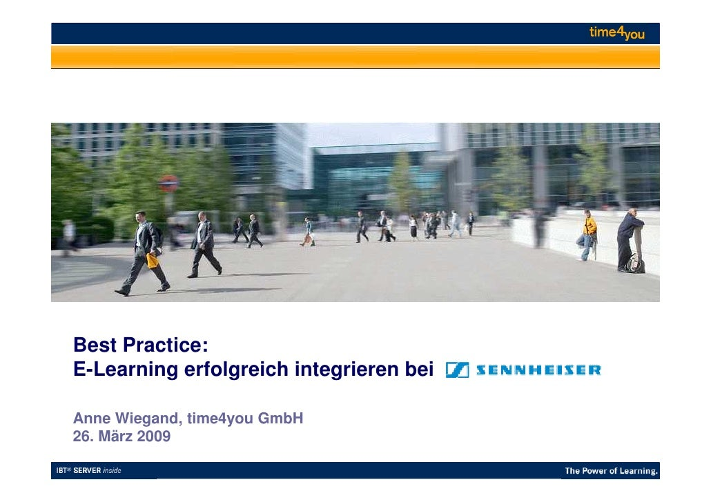 Best Practice: E-Learning erfolgreich integrieren bei  Anne Wiegand, time4you GmbH 26. März 2009