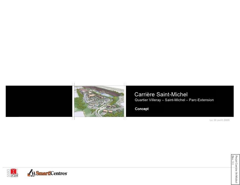 Carrière Saint-Michel Quartier Villeray – Saint-Michel – Parc-Extension  Concept                                          ...