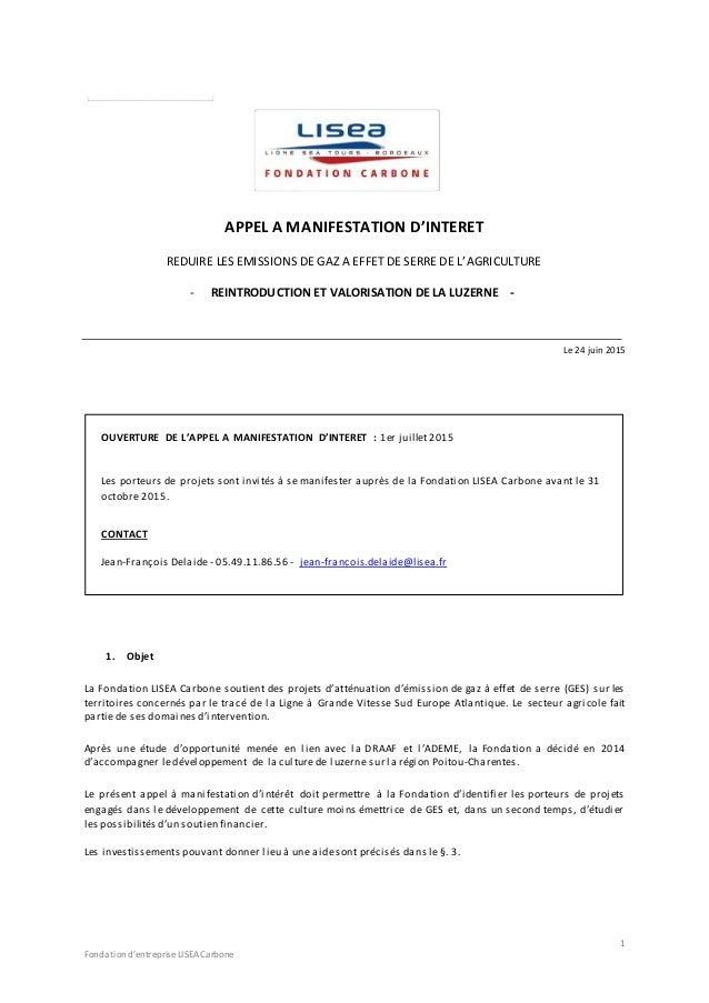 1 Fondationd'entreprise LISEACarbone APPEL A MANIFESTATION D'INTERET REDUIRE LES EMISSIONS DE GAZ A EFFET DE SERRE DE L'AG...