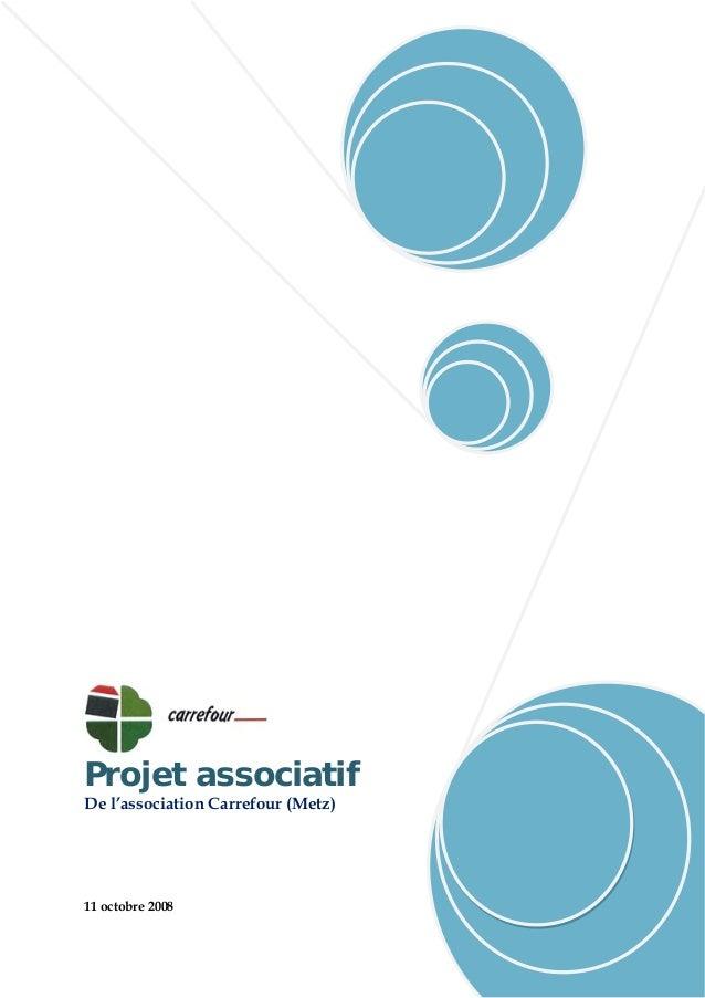 Projet associatif De l'association Carrefour (Metz) 11 octobre 2008