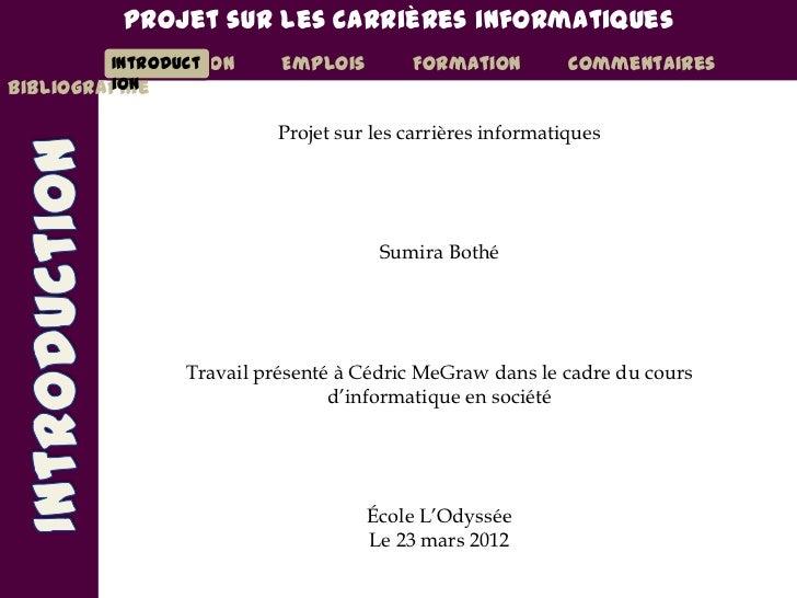 Projet sur les carrières informatiques         Introduction          Introduct       Emplois       Formation          comm...