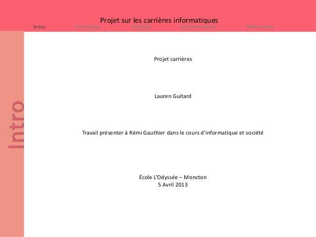 Projet sur les carrières informatiquesIntro   Formation            Emplois             Commentaires               Référenc...