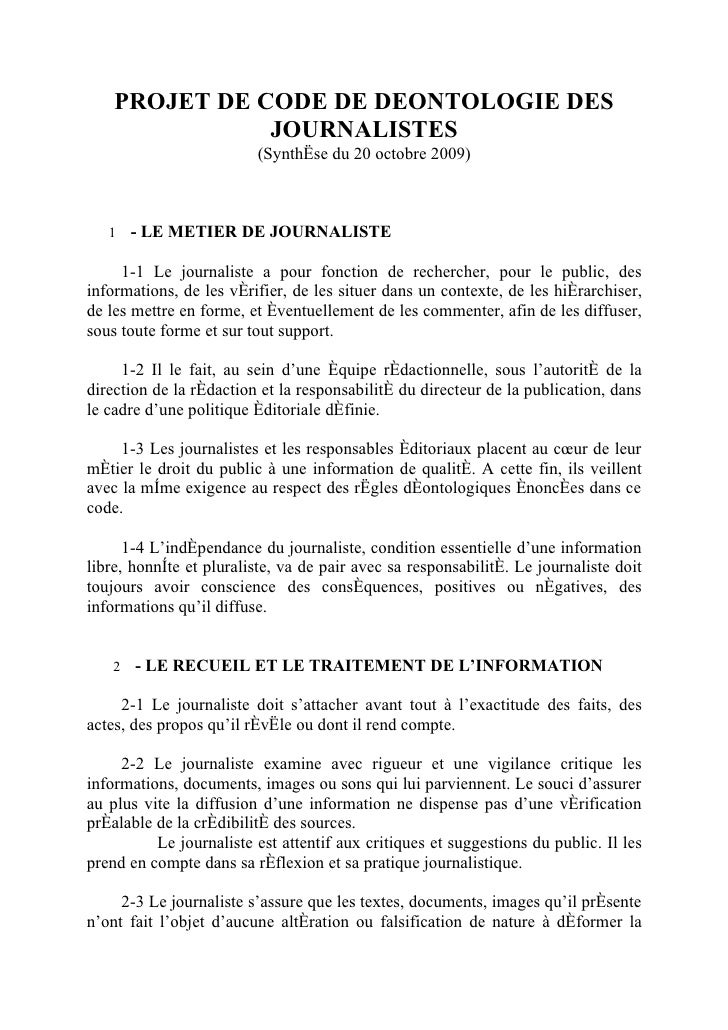 PROJET DE CODE DE DEONTOLOGIE DES                JOURNALISTES                          (Synthèse du 20 octobre 2009)      ...