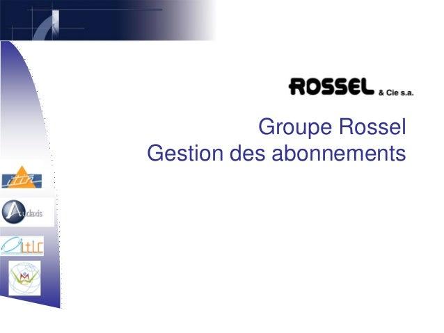Groupe Rossel Gestion des abonnements