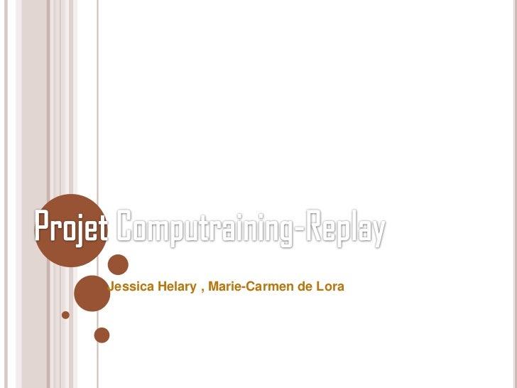Jessica Helary , Marie-Carmen de Lora