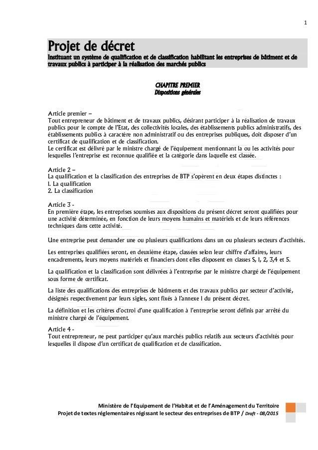 1 Ministère de l'Equipement de l'Habitat et de l'Aménagement du Territoire Projet de textes réglementaires régissant le se...