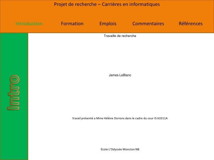 Projet de recherche – Carrières en informatiquesIntroduction      Formation               Emplois                 Commenta...