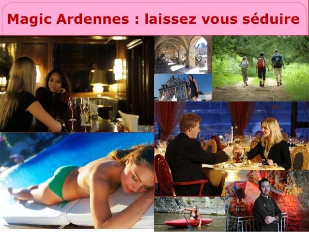 Magic Ardennes : laissez vous séduire