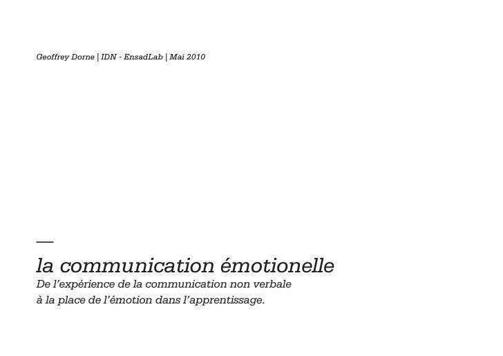 la communication émotionelle De l'expérience de la communication non verbale à la place de l'émotion dans l'apprentissage.