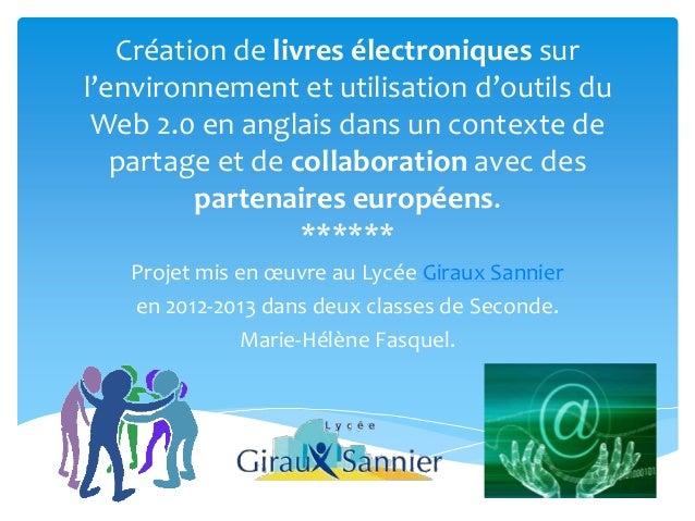 Création de livres électroniques surl'environnement et utilisation d'outils du Web 2.0 en anglais dans un contexte de   pa...