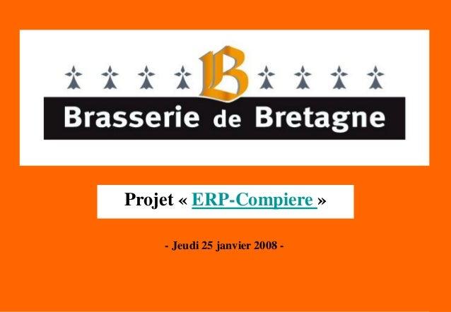 Audaxis : L'ERP Compiere dans la Brasserie de Bretagne