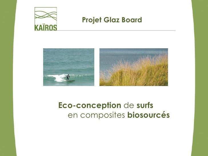 Projet Glaz BoardEco-conception de surfs  en composites biosourcés