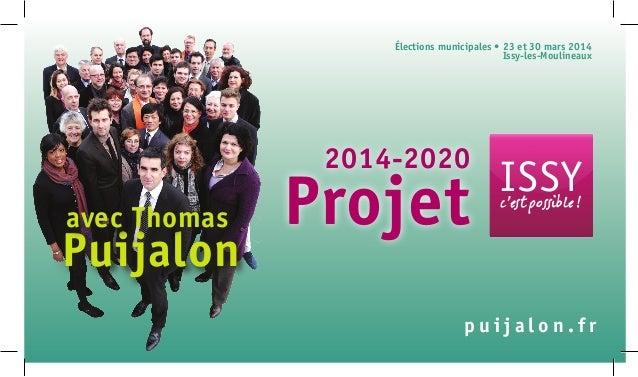 ISSYc'est possible! p u i j a l o n . f r Élections municipales • 23 et 30mars 2014 Issy-les-Moulineaux Puijalon avec Th...