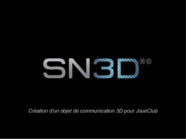 Création d'un objet de communication 3D pour JouéClub Création d'un objet de communication 3D pour JouéClub
