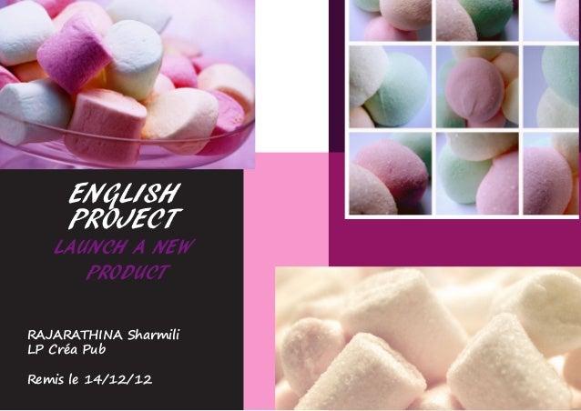 ENGLISH     PROJECT   LAUNCH A NEW      PRODUCTRAJARATHINA SharmiliLP Créa PubRemis le 14/12/12