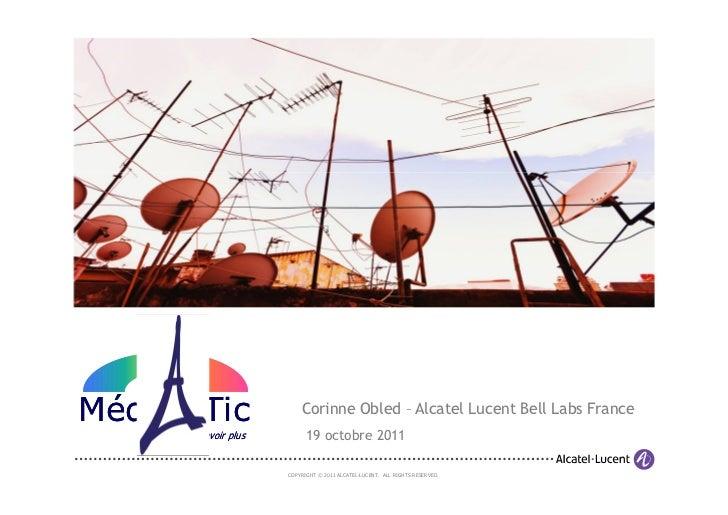 Projet Mediatic de Alcatel Lucent Bell Labs par Corinne Obled @ Rencontres Radio 2.0 Paris