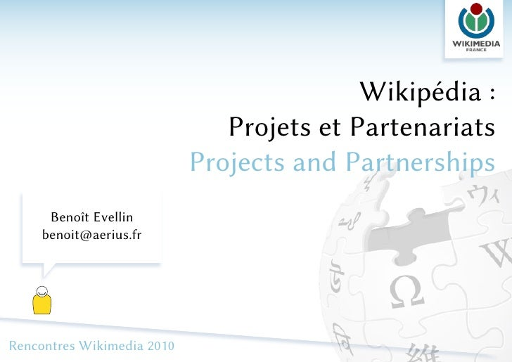Wikipédia :                               Projets et Partenariats                            Projects and Partnerships    ...