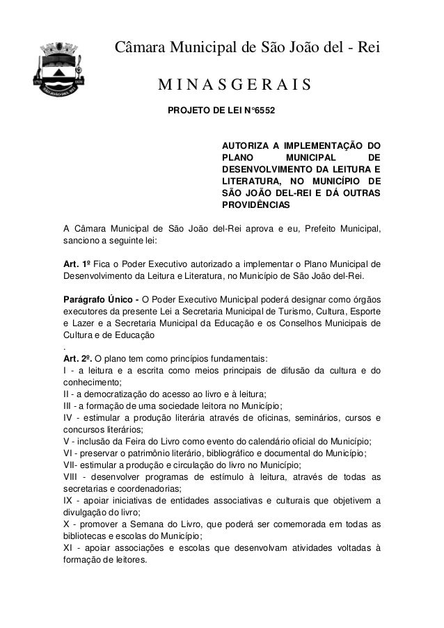 Câmara Municipal de São João del - Rei M I N A S G E R A I S PROJETO DE LEI N°6552 AUTORIZA A IMPLEMENTAÇÃO DO PLANO MUNIC...