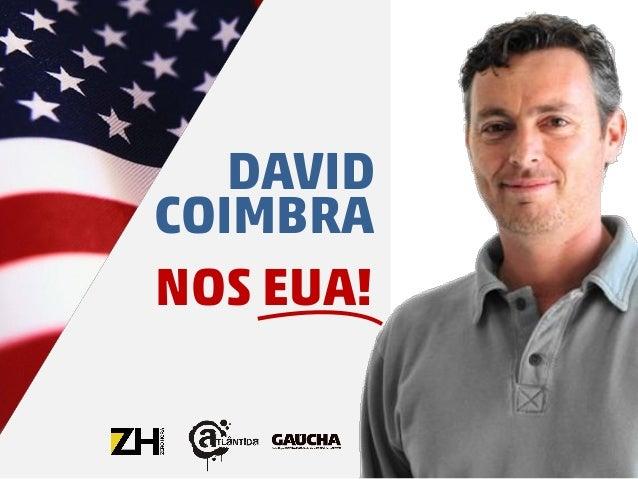 NOS EUA! DAVID COIMBRA