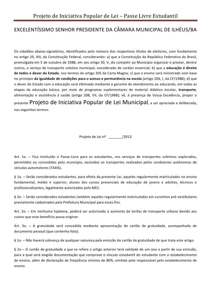 Projeto de Iniciativa Popular de Lei – Passe Livre EstudantilEXCELENTÍSSIMO SENHOR PRESIDENTE DA CÂMARA MUNICIPAL DE ILHÉU...
