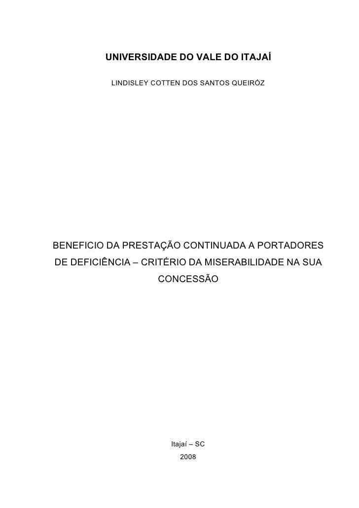 UNIVERSIDADE DO VALE DO ITAJAÍ            LINDISLEY COTTEN DOS SANTOS QUEIRÓZ     BENEFICIO DA PRESTAÇÃO CONTINUADA A PORT...