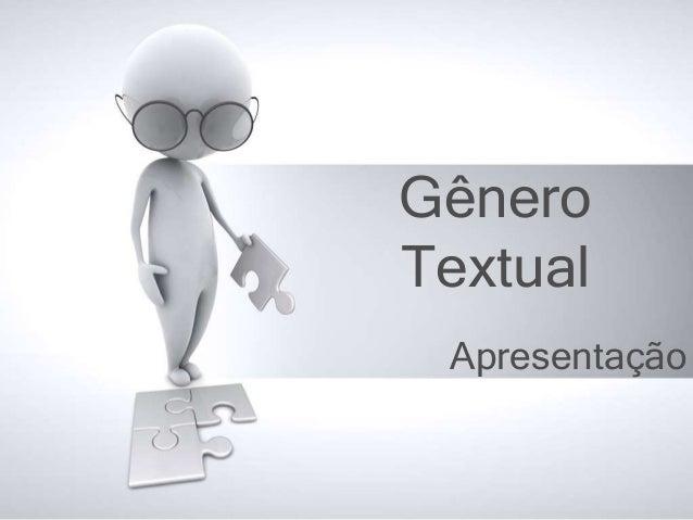 Gênero Textual Apresentação