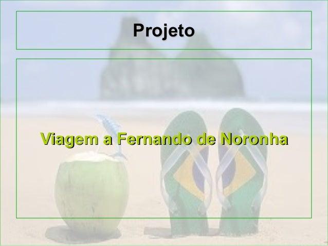 ProjetoViagem a Fernando de Noronha