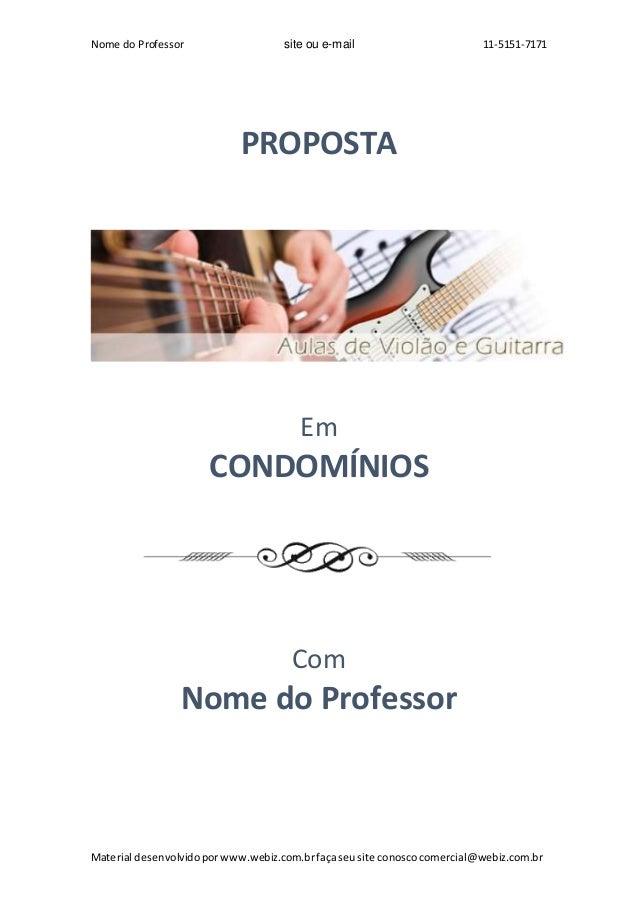 Nome do Professor site ou e-mail 11-5151-7171 Material desenvolvidoporwww.webiz.com.brfaçaseusite conoscocomercial@webiz.c...
