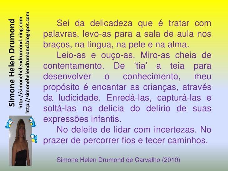 http://simonehelendrumond.blogspot.com                          http://simonehelendrumond.ning.com Simone Helen Drumond   ...