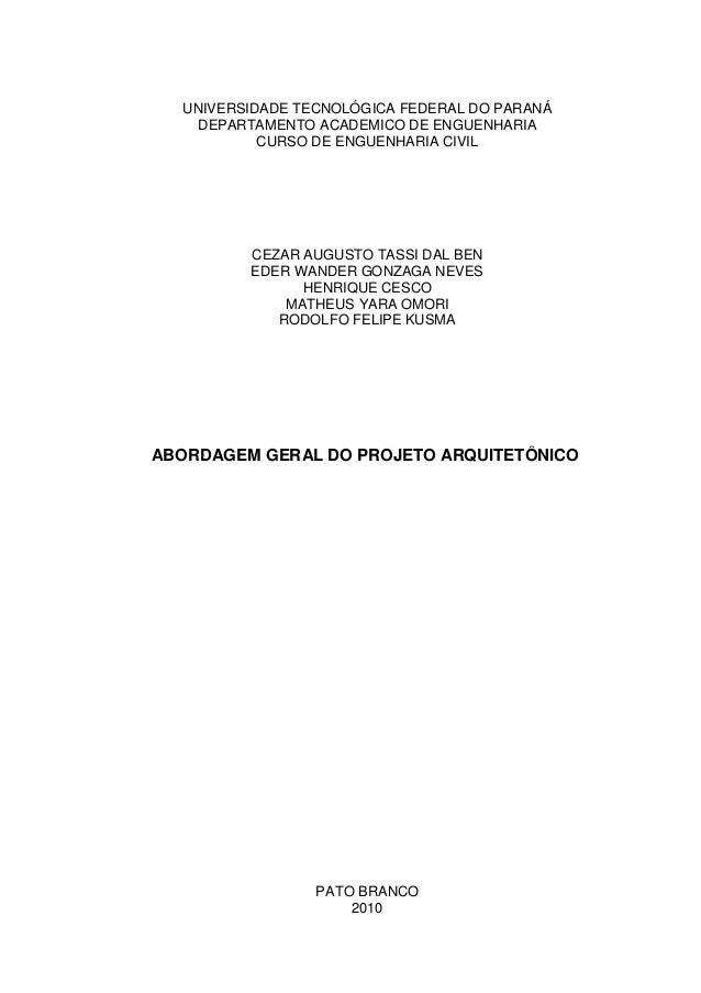 UNIVERSIDADE TECNOLÓGICA FEDERAL DO PARANÁ DEPARTAMENTO ACADEMICO DE ENGUENHARIA CURSO DE ENGUENHARIA CIVIL CEZAR AUGUSTO ...