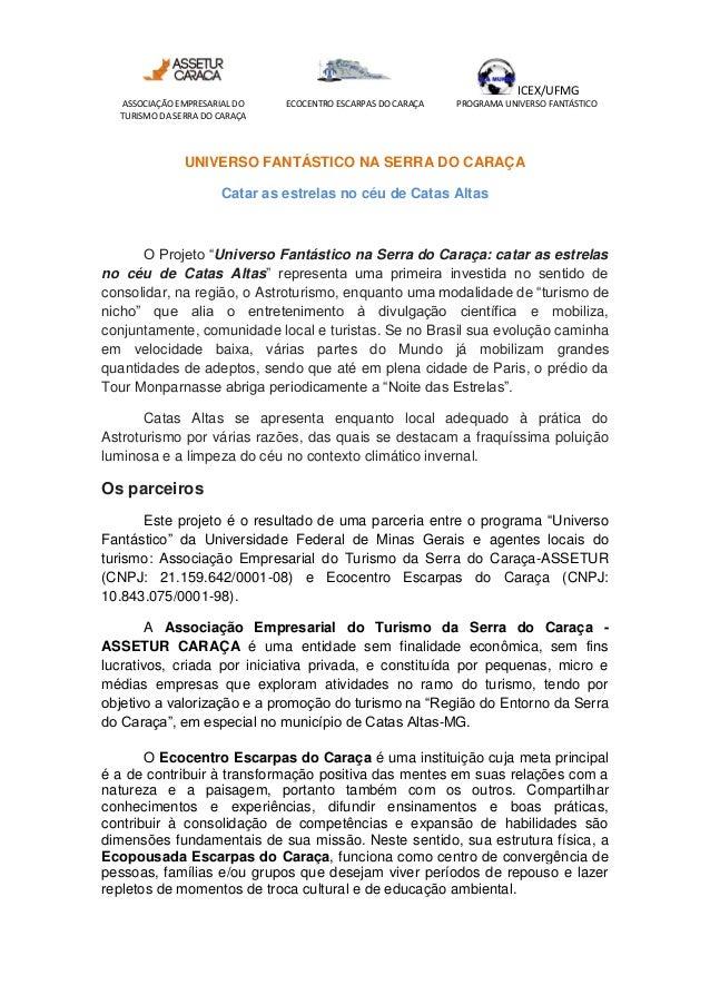 ICEX/UFMG ASSOCIAÇÃO EMPRESARIAL DO TURISMO DA SERRA DO CARAÇA ECOCENTRO ESCARPAS DO CARAÇA PROGRAMA UNIVERSO FANTÁSTICO U...