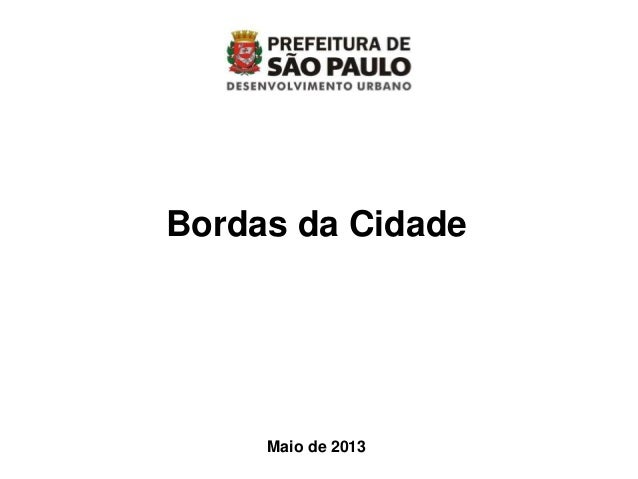 Bordas da CidadeMaio de 2013
