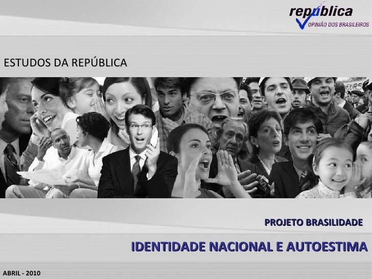 Projeto brasilidade identidade e autoestima final