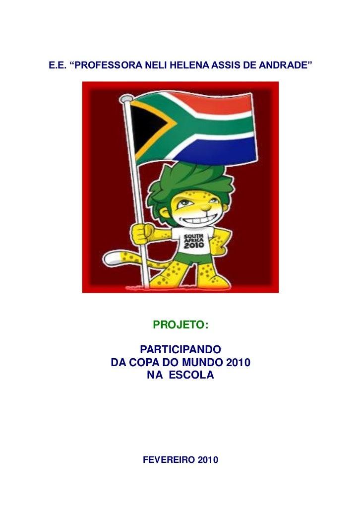 Projeto Copa Escola Neli Helena