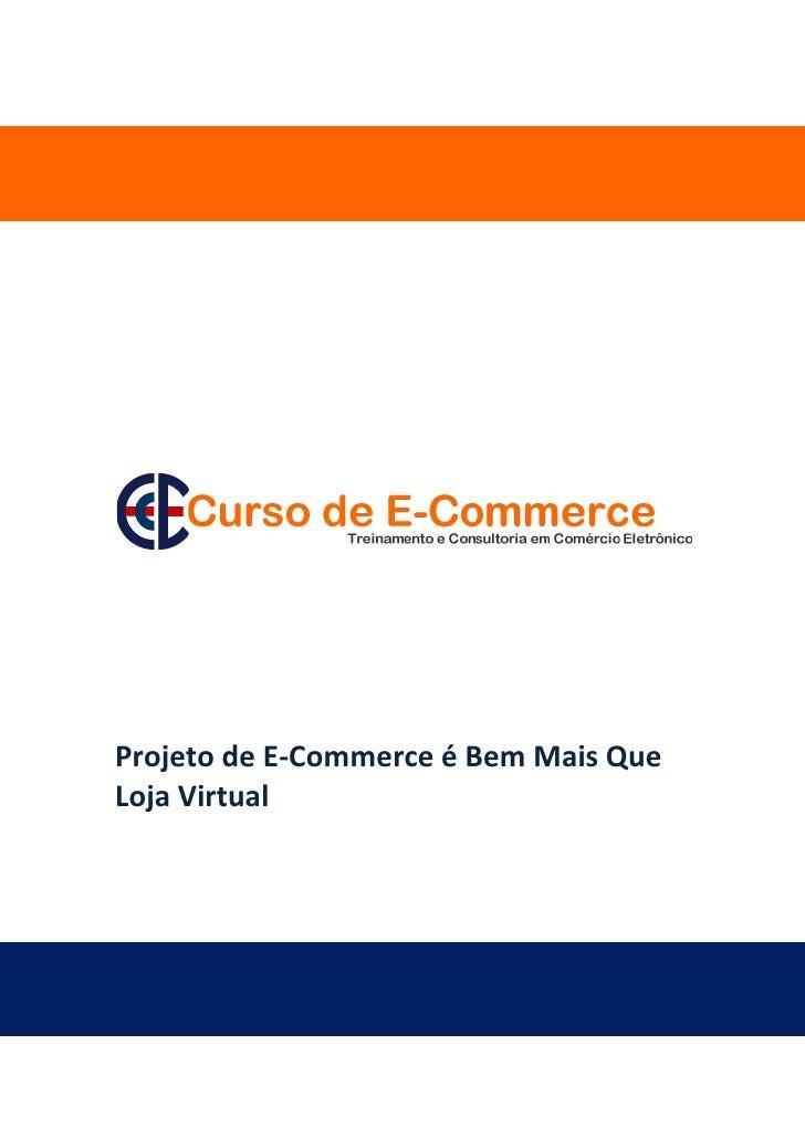 Projeto de e commerce é bem mais que loja virtual