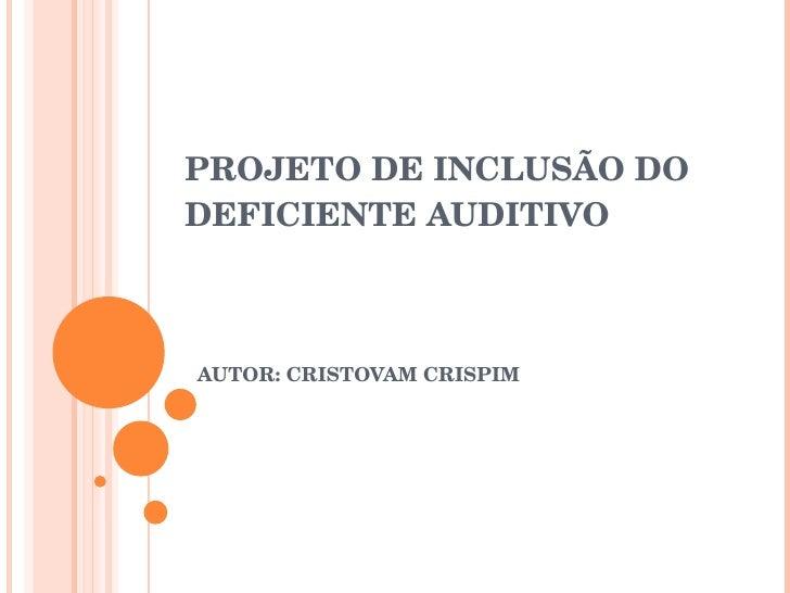 Armario Joyero De Pie ~ Projeto de inclus u00e3o do deficiente auditivo