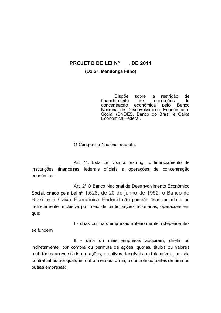 PROJETO DE LEI Nº            , DE 2011                          (Do Sr. Mendonça Filho)                                   ...