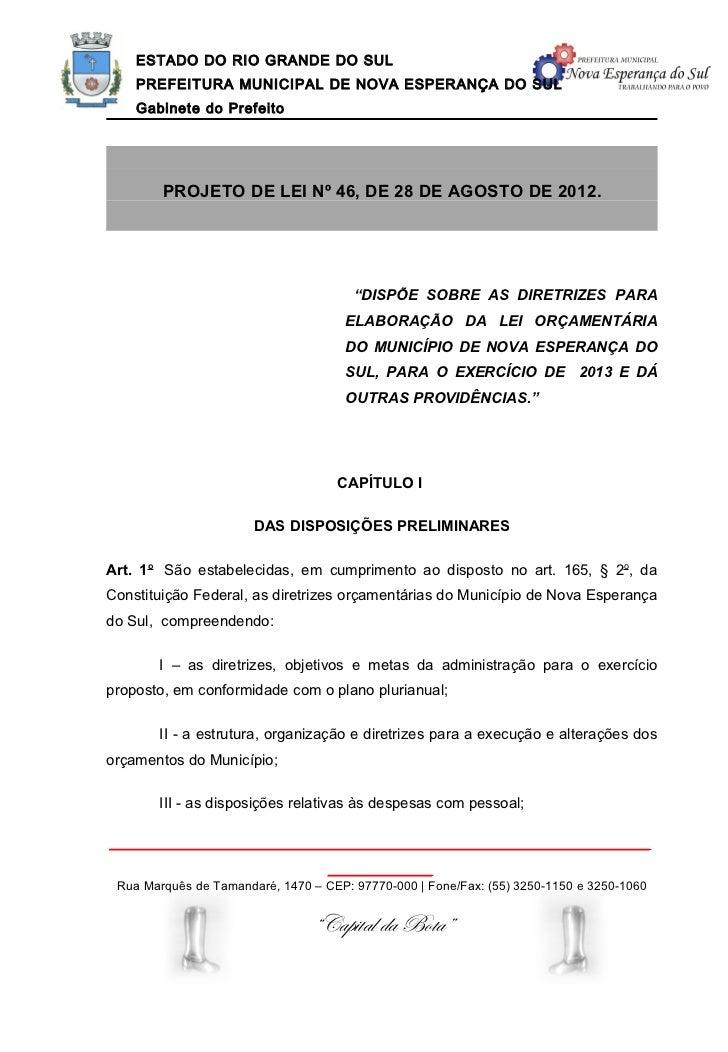 ESTADO DO RIO GRANDE DO SUL    PREFEITURA MUNICIPAL DE NOVA ESPERANÇA DO SUL    Gabinete do Prefeito        PROJETO DE LEI...