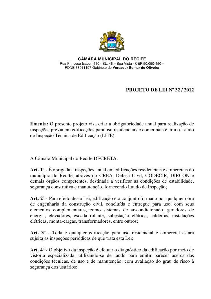 CÂMARA MUNICIPAL DO RECIFE              Rua Princesa Isabel, 410 - SL. 46 – Boa Vista - CEP 50.050-450 –                FO...
