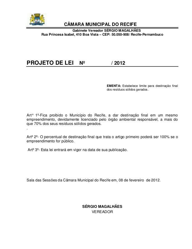 CÂMARA MUNICIPAL DO RECIFE                          Gabinete Vereador SÉRGIO MAGALHÃES        Rua Princesa Isabel, 410 Boa...