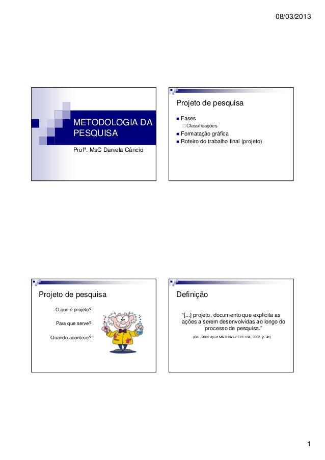 08/03/2013                                        Projeto de pesquisa                                         Fases       ...