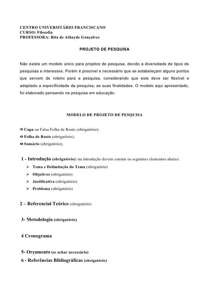 CENTRO UNIVERSITÁRIO FRANCISCANO CURSO: Filosofia PROFESSORA: Rita de Athayde Gonçalves                                   ...