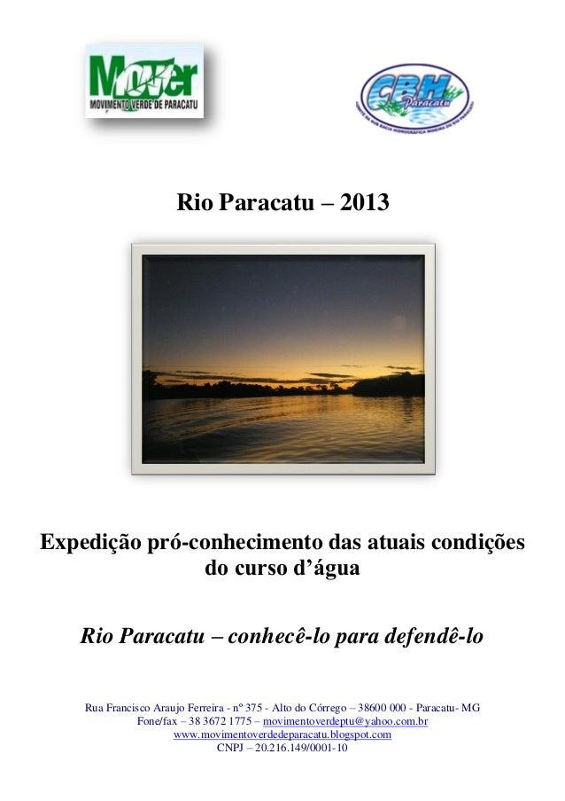 Rua Francisco Araujo Ferreira - nº 375 - Alto do Córrego – 38600 000 - Paracatu- MGFone/fax – 38 3672 1775 – movimentoverd...