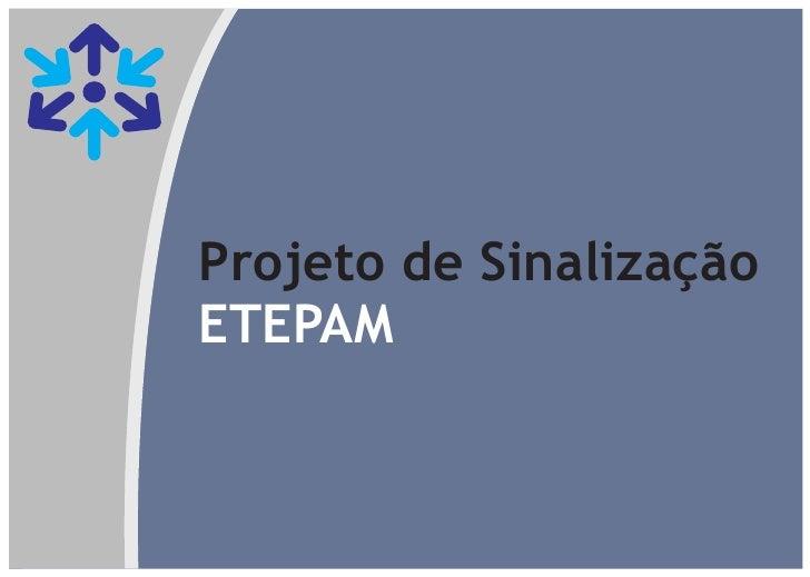 Projeto de SinalizaçãoETEPAM