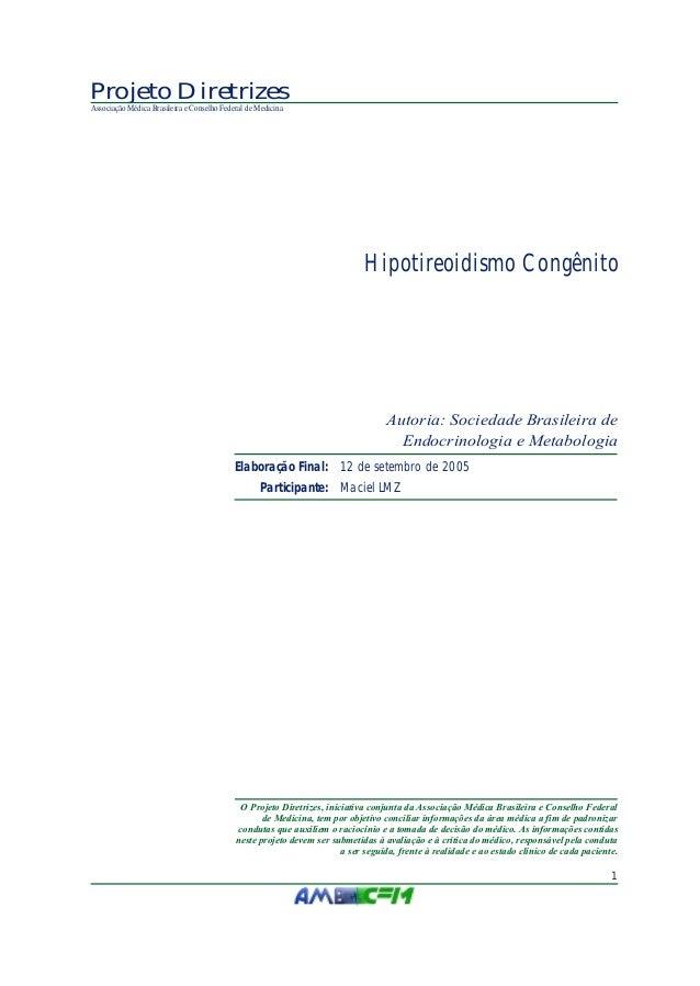Projeto diretrizes hipotireoidismo congenito 2005
