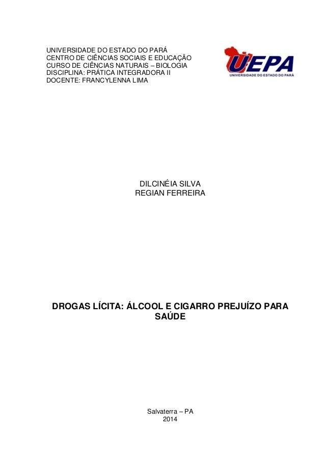 UNIVERSIDADE DO ESTADO DO PARÁ CENTRO DE CIÊNCIAS SOCIAIS E EDUCAÇÃO CURSO DE CIÊNCIAS NATURAIS – BIOLOGIA DISCIPLINA: PRÁ...